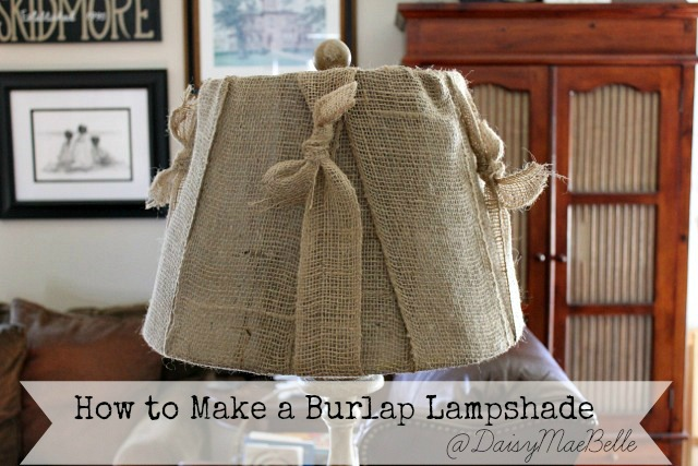 How to Make a Burlap Lampshade
