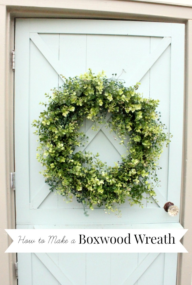 How To Make an Artificial Boxwood Wreath | DaisyMaeBelle | www.DaisyMaeBelle.com