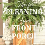 Tips for Cleaning A Front Porch